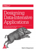Designing Data-Intensive Applications: The Big Ideas Behind