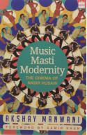 Music, Masti, Modernity