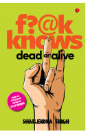 F?@K KNOWS - Dead or Alive