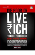 Die poor or Live rich