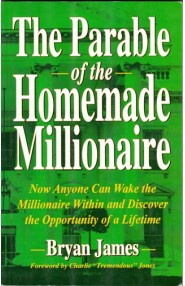 The Parable Of The Homemade Millionaire
