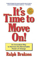 It's Time To Move On!