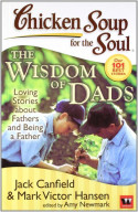 Chi Soup For The Soul:The Wisdom Of Dads