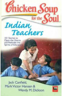 Chi Soup For The Soul: Indian Teachers