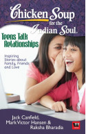 Chi Soup For The Indian Soul: Teens Talk Relationships