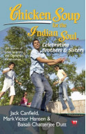 Chi Soup For The Indian Soul : Celebrating Brothers and
