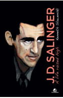 J. D. Salinger: A Life Raised High