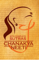 Chanakya Neeti: With Complete Sutras