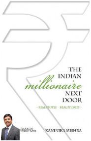 The Indian Millionaire Next Door