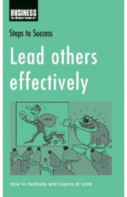 Lead Others Effectively