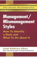 Management / Mismanagement Styles