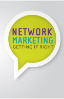 Network Marketing : Getting It Right