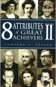 8 Attributes Of Great Achievers Volume Ii