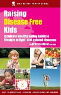 Raising Disease Free Kids