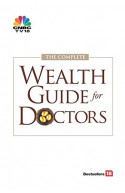 The Complete Wealth Guide for Doctors
