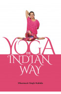 Yoga: The Indian Way