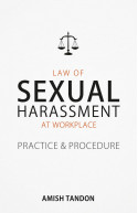 Law of Sexual Harassment at Workplace: Practice & Procedure