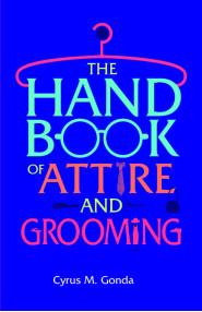 Handbook Of Attire & Grooming