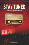 STAY TUNED: The Story of Radio in India