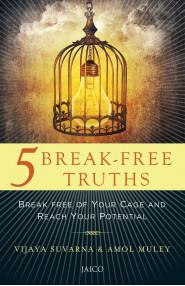 5 Break-Free Truths