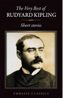 The Very Best of Rudyard Kipling - Short Stories