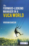 THE FORWARDLOOKING MANAGER IN A VUCA WORLD