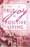 The True Joy of Positive Living