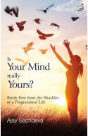 Is Your Mind Really Yours?