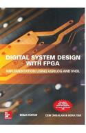 Digital System Design with FPGA Implementation Using Verilo