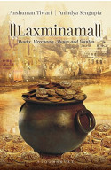 Laxminama: Monks, Merchants, Money and Mantr