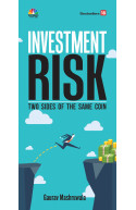 INVESTMENT RISK- TWO SIDES OF THE SAME COIN