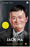 Jack Ma: Success Secrets