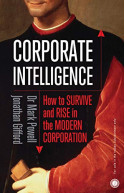 Corporate Intelligence: How to Survive and Rise in the Moder