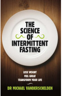 The Science of Intermittent Fasting