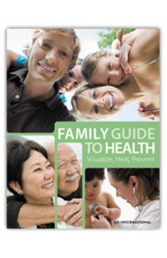 Family Guide To Health: Visualize, Heal, Prevent
