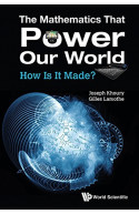 MATHEMATICS THAT POWER OUR WORLD, THE