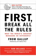 First, Break All The Rules: What the World's Greatest Manage