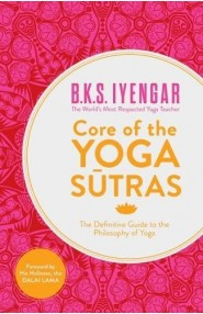 Core Of The Yoga Sutra