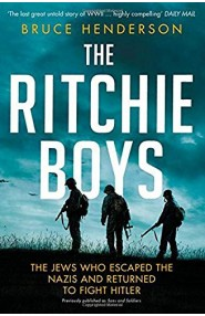 THE RITCHIE BOYS: THE JEWS WHO ESCAPED THE NAZIS AND RETURNE