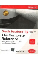 Oracle Database 11G: The Complete Refere