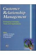 Customer Relationship Management: Emerging Concepts, Tools A