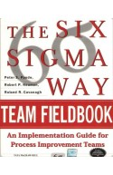 The Six Sigma Way- Team Fieldbook