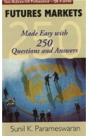 Future Markets: Made Easy with 250 Questions and Answers ( K