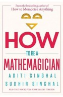 How To Be A Mathemagician