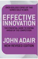 Effective Innovation: The essential guide to staying ahead o