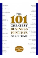 The 101 Greatest Business Principles of All Time