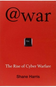 @War - The Rise Of Cyber Warfare