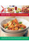 Best-Ever Chilli Cookbook: Hot and Spicy Dishes from Around