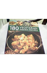 180 Vegetarian Indian Recipes