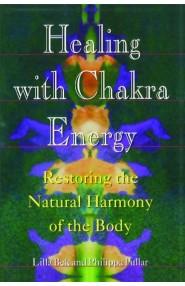 Healing With Chakra Energy